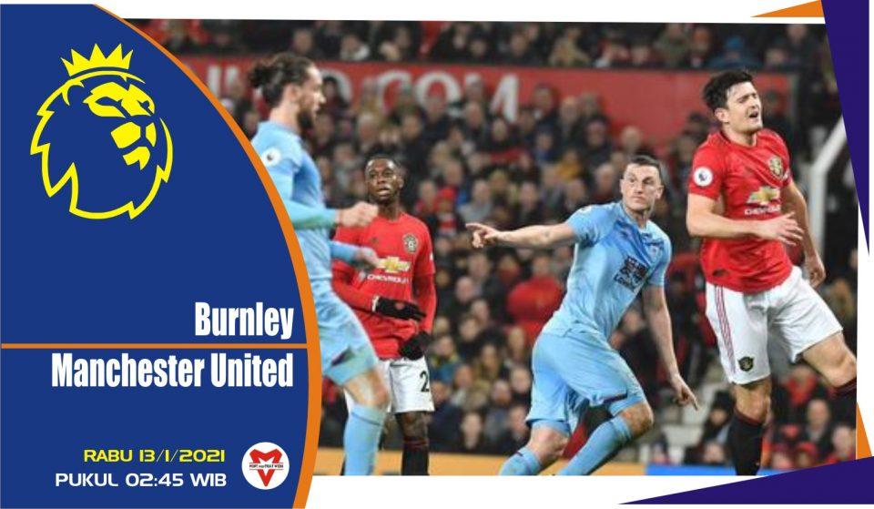 Prediksi Pertandingan Liga Inggris: Burnley vs Manchester United