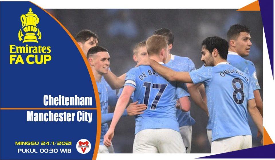 Prediksi Pertandingan FA Cup: Cheltenham vs Manchester City
