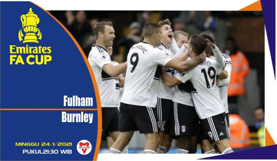 Prediksi Pertandingan Piala FA: Fulham vs Burnley
