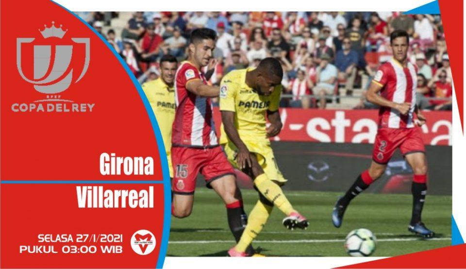 Prediksi Pertandingan Copa Del Rey: Girona vs Villarreal