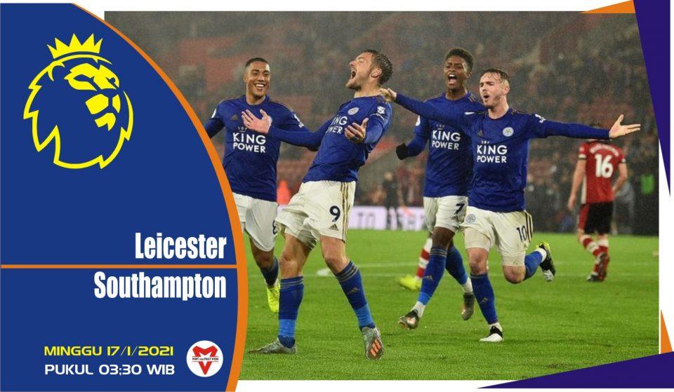 Prediksi Pertandingan Liga Inggris: Leicester City vs Southampton