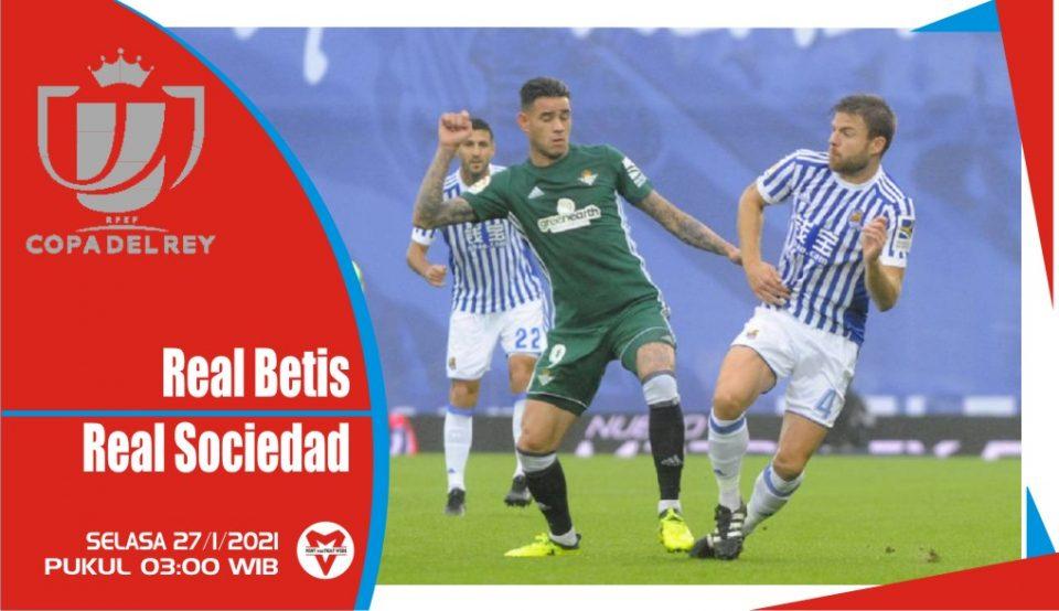 Prediksi Pertandingan Copa del Rey: Real Betis vs Real Sociedad