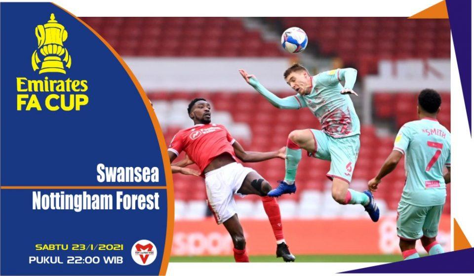 Prediksi Pertandingan FA Cup: Swansea vs Nottingham Forest