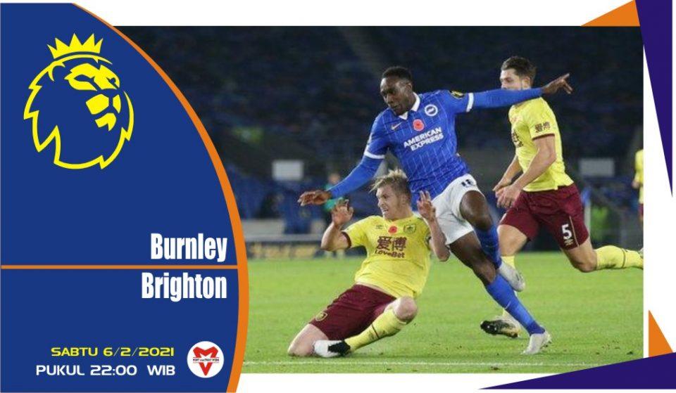 Prediksi Pertandingan Liga Inggris : Burnley vs Brighton