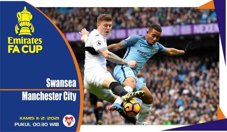 Prediksi Pertandingan FA Cup: Swansea vs Manchester City