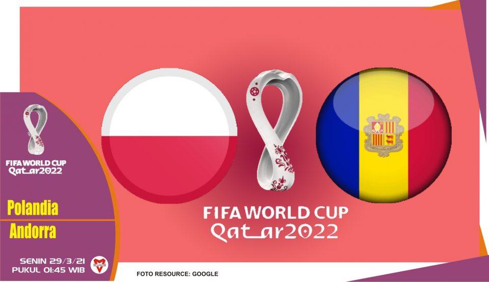 Prediksi Pertandingan Polandia vs Andorra - 29 Maret 2021