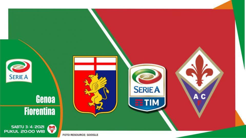 Prediksi Liga Italia: Genoa vs Fiorentina - 3 April 2021