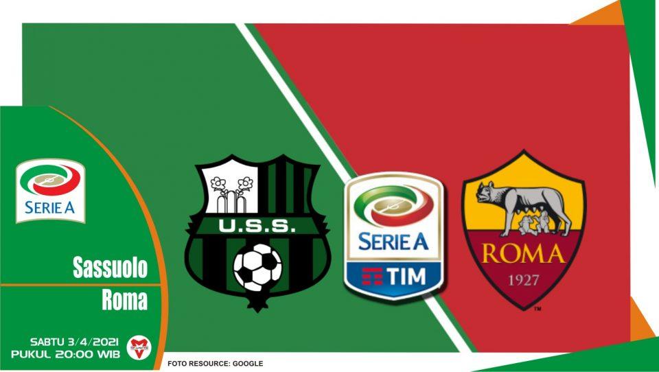 Prediksi Liga Italia: Sassuolo vs Roma - 3 April 2021