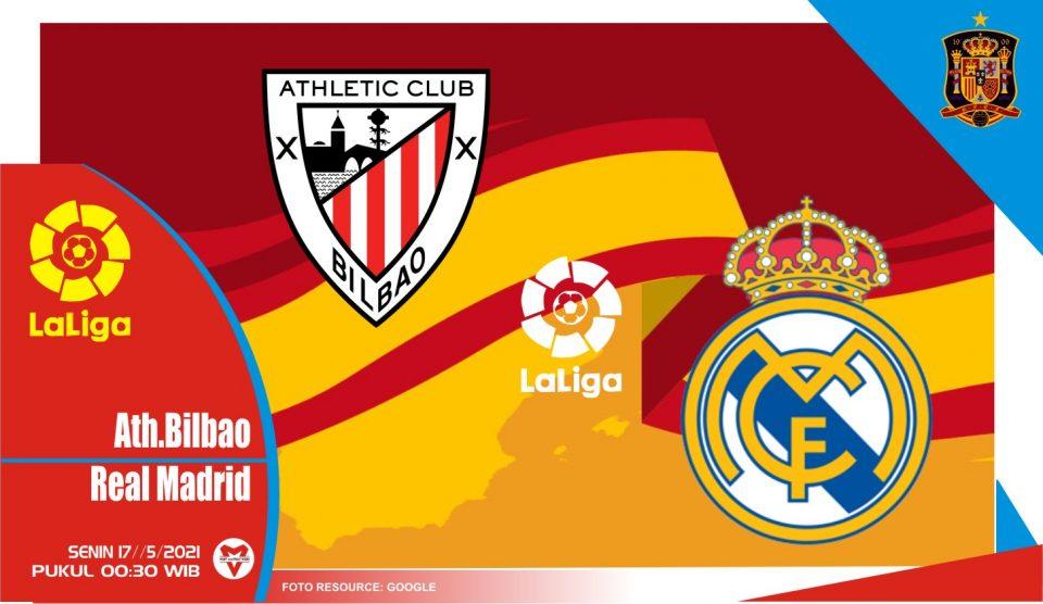 Athletic Bilbao vs Real Madrid, Prediksi Liga Spanyol 17 Mei 2021
