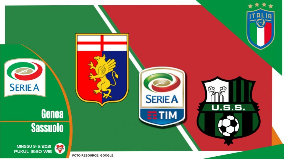 Prediksi Liga Italia: Genoa vs Sassuolo - 9 Mei 2021