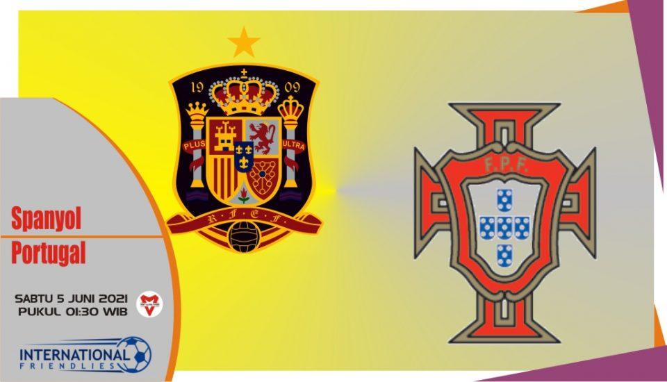 Prediksi Spanyol vs Portugal, Laga Persahabatan 5 Juni 2021
